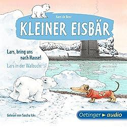 Lars, bring uns nach Hause! / Lars in der Walbucht (Kleiner Eisbär)
