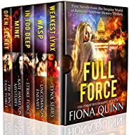 Full Force: First Novels from the World of Iniquus Romantic Suspense Mystery Thrillers (Iniquus Security Book