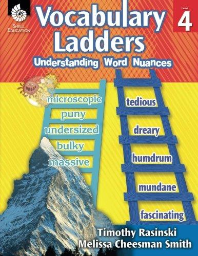 Vocabulary Ladders: Understanding Word Nuances Level - Ladders Rasinski Word