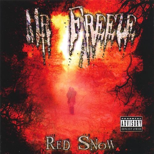 Red Snow by Mr. Freeze (2013-08-02)