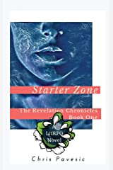Starter Zone: A LitRPG Novel (Revelation Chronicles) Hardcover