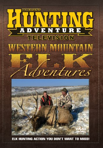 (Petersen's Hunting Western Mountain Elk Adventures DVD)