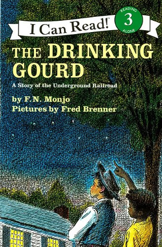 Download Drinking Gourd, the (1 Paperback/1 CD): A Story of the Underground Railroad (I Can Read! 3) pdf