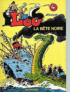 """Afficher """"Lou n° 4 La Bête noire"""""""