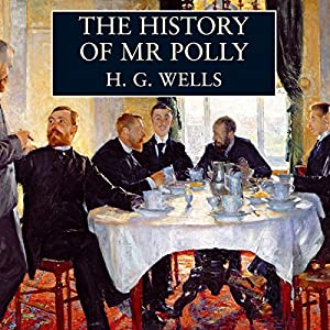 The History of Mr Polly Audiobook
