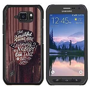 Dragon Case - FOR Samsung Galaxy S6 active/G870A/G890A (Not Fit S6) - learning teach motivational inspiring text - Caja protectora de pl??stico duro de la cubierta Dise?¡Ào Slim Fit