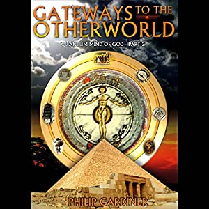 Gateways to the Otherworld Audiobook