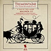 Tremontaine: A Tale of Two Ladies: Episode 12 | Malinda Lo