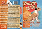 Buy Puppy Culture: The Powerful First 12 Weeks That Can Shape Your Puppy's Future