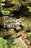 The Cave in the Forest, Sheila Adam McIntyre, 0741474808