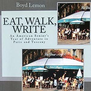 Eat, Walk, Write Audiobook