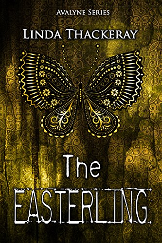 The Easterling (The Legends of Avalyne Book 2) (English Edition)
