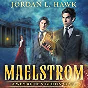 Maelstrom: A Whyborne & Griffin Novel, Volume 7 | Jordan L. Hawk