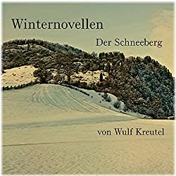 Der Schneeberg (Winternovellen)