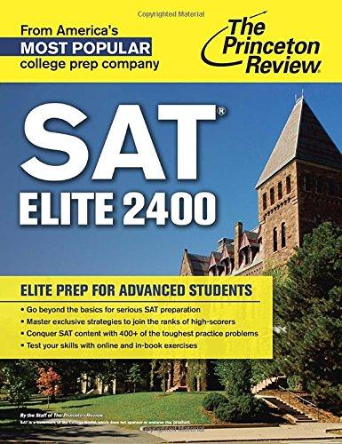 SAT Elite 2400: Elite Prep for Advanced Students (College Test Preparation)