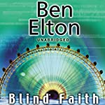 Blind Faith | Ben Elton