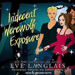 Indecent Werewolf Exposure Audiobook