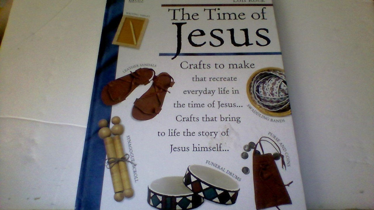 The Time of Jesus: Crafts to Make