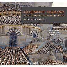 CLERMONT-FERRAND : LA CHAÎNE DES PUYS ET LA GRANDE LIMAGNE