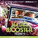 Jeeves and Wooster, Vol. 3: A Radio Dramatization Radio/TV Program by P. G. Wodehouse, M. J. Elliott Narrated by Jerry Robbins, J. T. Turner,  The Colonial Radio Players
