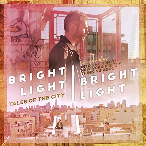 Bright Light Bright Light - Tales of the City (EP) (2017) [WEB FLAC] Download