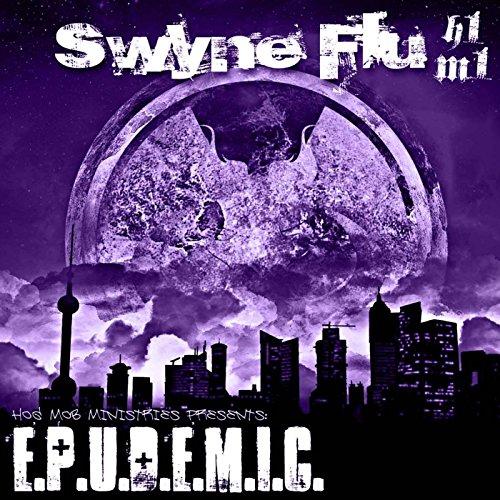 Swyne Flu: Epudemic