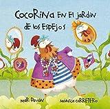 Cocorina en el Jardin de los Espejos, Mar Pavon, 8493824097