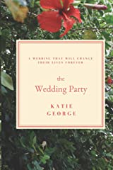 The Wedding Party (The Flores Sisters Trilogy) Paperback