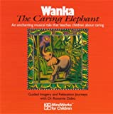 Wanka, The Caring Elephant