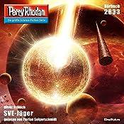 SVE-Jäger (Perry Rhodan 2833) | Oliver Fröhlich