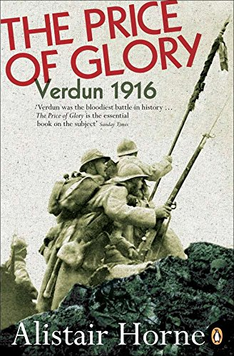 The Price of Glory: Verdun 1916 [Alistair Horne] (Tapa Blanda)