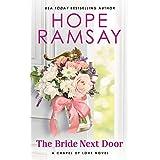 The Bride Next Door (Chapel of Love, 4)