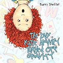 The Day Katie Mcavity Turned Off Gravity