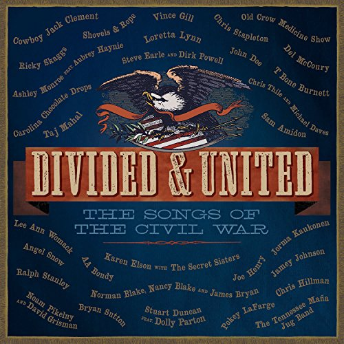 - Divided & United: The Songs Of The Civil War [2 CD]