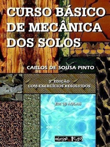Curso Basico De Mecanica Dos Solos - Texto/Exerc.