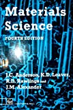 Materials Science, Alexander, J. M. and Anderson, J. C., 0412341506