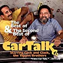 Best and the Second Best of Car Talk Radio/TV Program by Tom Magliozzi, Ray Magliozzi Narrated by Tom Magliozzi, Ray Magliozzi