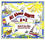 All About Boats: A to Z