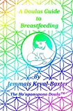 A Doula's Guide to Breastfeeding