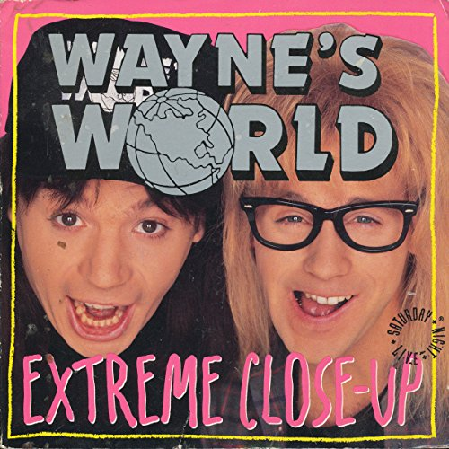 Wayne's World: Extreme Close-Up by Mike Myers (1-Feb-1992) Paperback