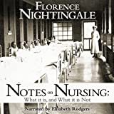Image de Notes on Nursing: What It Is and What It Isn't