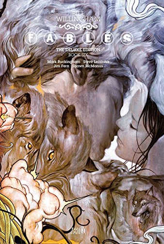 Fables: The Deluxe Edition Book Six (Fables (Vertigo)) for sale  Delivered anywhere in USA