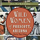 Wild Women of Prescott, Arizona: Wicked