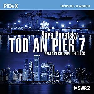 Tod an Pier 7 Hörspiel