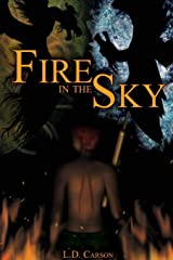 Fire in the Sky Collection Paperback