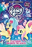 #9: My Little Pony: Beyond Equestria: Fluttershy Balances the Scales
