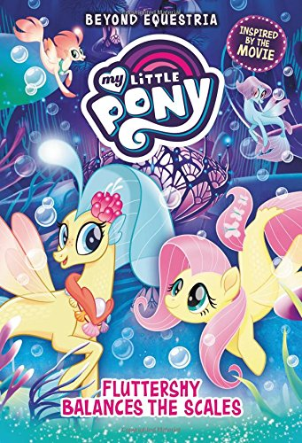 Download My Little Pony: Beyond Equestria: Fluttershy Balances the Scales pdf
