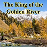The King of the Golden River | John Ruskin