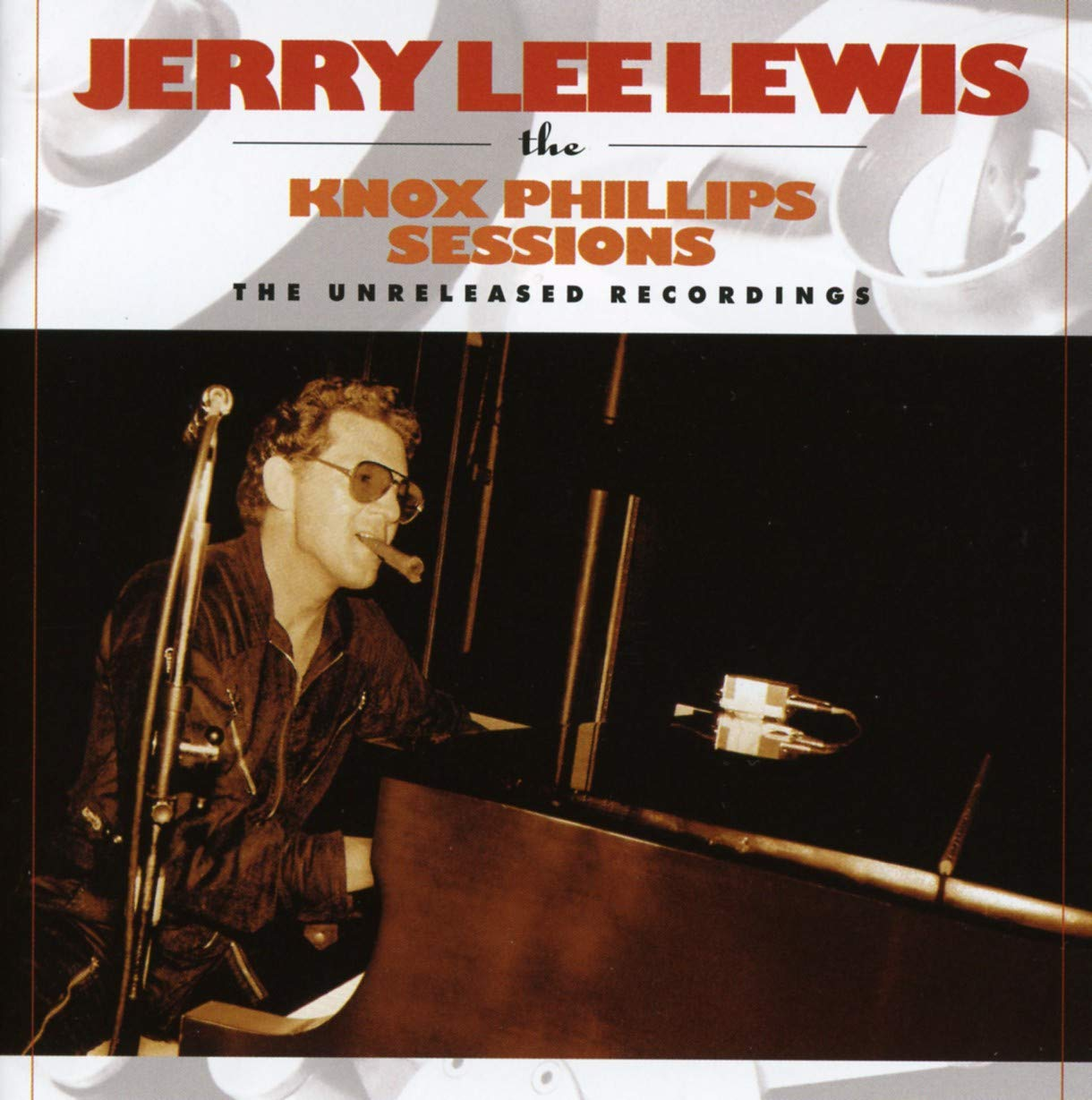 Knox Phillips Sessions The Unreleased Recordings: Jerry Lee Lewis ...