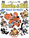 Boule et Bill, tome 35 : Roule ma poule ! par Verron